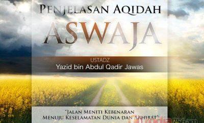 Download Ceramah Agama Islam: Penjelasan Aqidah Aswaja (Ustadz Yazid Abdul Qadir Jawas)