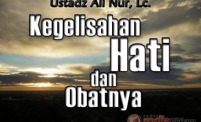Download Ceramah Agama Islam: Sebab-sebab Kegelisahan Hati dan Obatnya - Ustadz Ali Nur