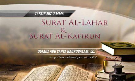 Tafsir Surat Al-Lahab dan Surat Al-Kafirun – Kitab Tafsir Al-Muyassar (Ustadz Abu Yahya Badrusalam, Lc.)