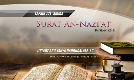 Tafsir Surat An-Nazi'at – Bagian ke-1 – Kitab Tafsir Al-Muyassar (Ustadz Abu Yahya Badrusalam, Lc.)