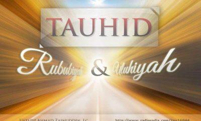 Download Ceramah Agama Islam: Tauhid Rububiyah dan Tauhid Uluhiyah (Ustadz Ahmad Zainuddin, Lc.)