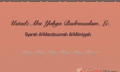 Download Ceramah Agama Islam Ustadz Abu Yahya Badrussalam - Syarah Al-Mandzuumah Al-Miimiyyah