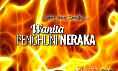 Download Ceramah Agama Islam: Wanita Penghuni Neraka - Ustadz Ahmad Zainuddin, Lc.