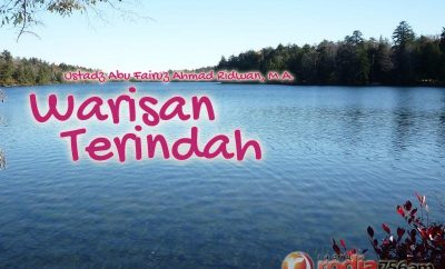 Download Ceramah Agama Islam: Warisan Terindah - Ustadz Abu Fairuz Ahmad Ridwan, M.A.