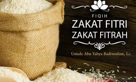 Fiqih Zakat Fitri (Ustadz Badrusalam, Lc.)