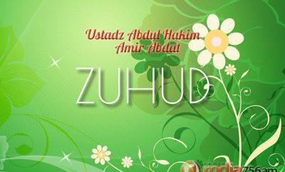 Download Ceramah Agama Islam: Zuhud (Ustadz Abdul Hakim Amir Abdat)
