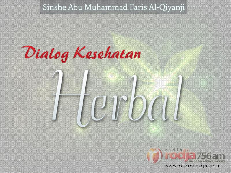 Download Dialog Kesehatan Herbal - Sinshe Abu Muhammad Faris Al-Qiyanji