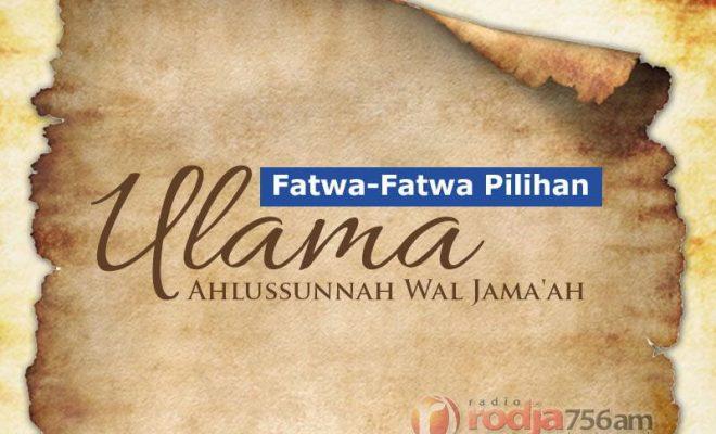 Download Fatwa-Fatwa Pilihan Ulama Ahlussunnah wal Jama'ah