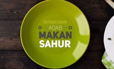 Download Kajian: Adab Makan Sahur - Mutiara Sahur (Ustadz Firanda Andirja, M.A.)