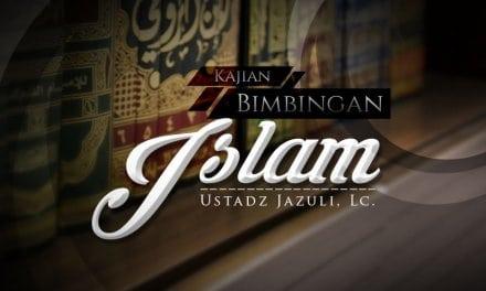 Tingkatan Roja' / Berharap kepada Allah – Bimbingan Islam (Ustadz Jazuli, Lc.)