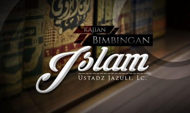 Sifat Jujur – Bimbingan Islam (Ustadz Jazuli, Lc.)