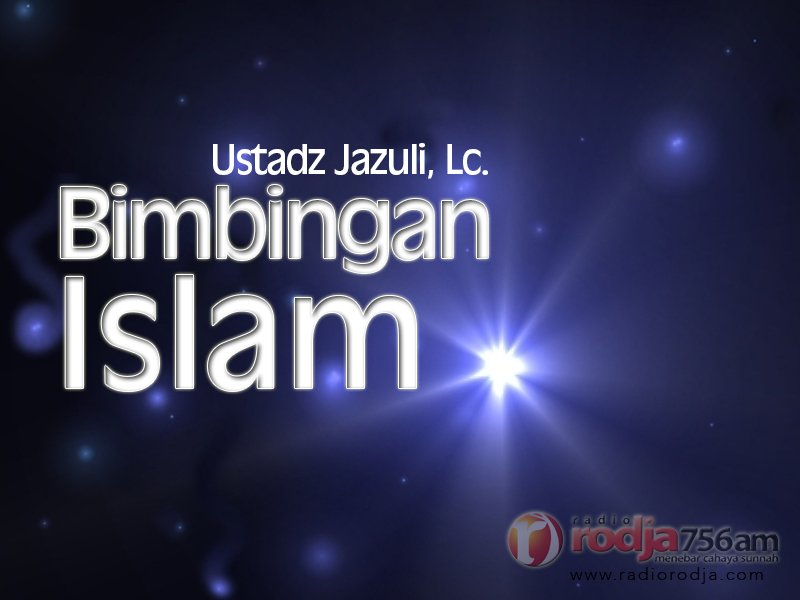 Adab Salam – Bagian ke-2 – Bimbingan Islam (Ustadz Jazuli, Lc.)