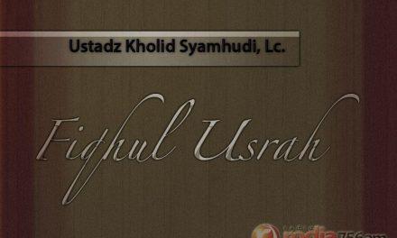 Pendidikan Anak Usia Sekolah (Ustadz Kholid Syamhudi, Lc.)