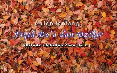 Redaksi Bacaan Istighfar – Bagian ke-1 – Fiqih Do'a dan Dzikir (Ustadz Abdullah Zaen, M.A.)