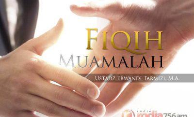 Download Kajian: Fiqih Muamalah (Ustadz Dr. Erwandi Tarmizi, M.A.)