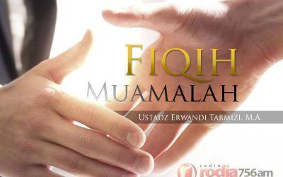 Tanya-Jawab seputar Muamalah Edisi 15 Syawal 1436 – Fiqih Muamalah (Ustadz Dr. Erwandi Tarmizi, M.A.)