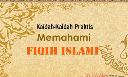 Hukum Asal dari Apa yang Allah Diamkan adalah Halal – Bagian ke-2 – Kaidah Praktis Memahami Fiqih Islami (Ustadz Abu Ya'la Kurnaedi, Lc.)