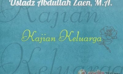 Download Kajian Keluarga - Ustadz Abdullah Zaen