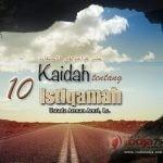 Istiqamah yang Diharapkan dari Seorang Hamba adalah Sesuai dengan Contoh Nabi dalam Beragama – Kitab 10 Kaidah Istiqamah (Ustadz Arman Amri, Lc.)