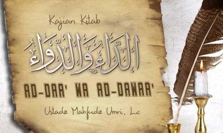 Manfaat Do'a – Kajian Kitab Ad-Daa' Wa Ad-Dawaa' (Ustadz Mahfudz Umri, Lc.)