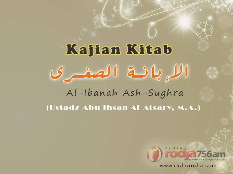 "Kalimat Insya Allah di Dalam Ucapan ""Aku adalah Seorang Mukmin"" – Poin 244-248 – Kitab Al-Ibanah Ash-Shughra (Ustadz Abu Ihsan Al-Atsary, M.A.)"