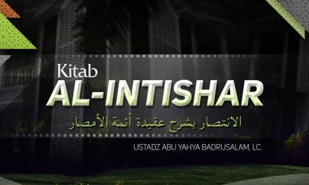 Sebab Berkurangnya Iman, Al-Quran Bukan Makhluk, dan Mengimani Takdir – Kitab Al-Intishar (Ustadz Badrusalam, Lc.)