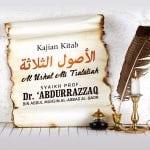 Mengenal Tanda-Tanda Kekuasaan Allah – Kitab Al-Ushul Ats-Tsalatsah (Syaikh Prof. Dr. 'Abdurrazzaq Al-Badr)
