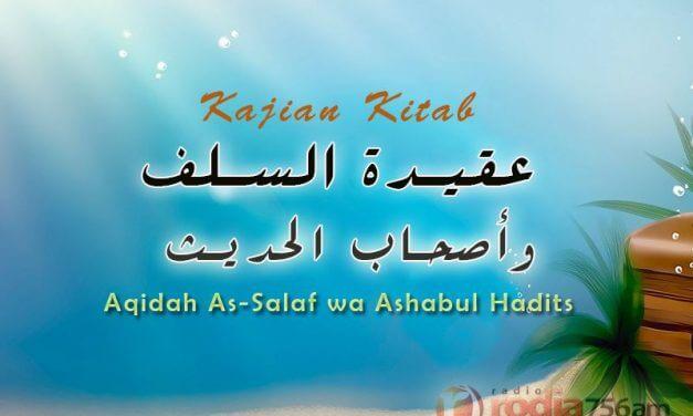 Kejelekan Tidak Dinisbatkan kepada Allah – Kitab Aqidah As-Salaf Ashabul Hadits (Ustadz Dr. Muhammad Nur Ihsan, M.A.)
