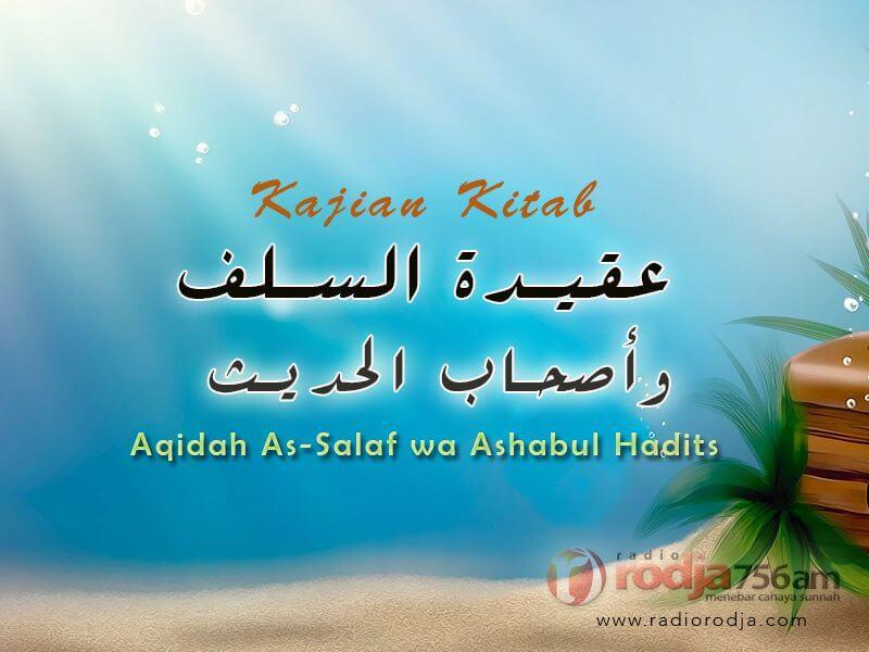 Penjelasan tentang Sifat Istiwa Allah – Bagian ke-2 – Kitab Aqidah As-Salaf Ashabul Hadits (Ustadz Dr. Muhammad Nur Ihsan, M.A.)