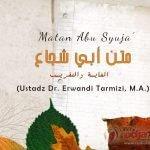 Kapan Hak Waris Menjadi Gugur – Bagian ke-3 – Kitab Matan Abu Syuja' (Ustadz Dr. Erwandi Tarmizi, M.A.)