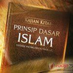 Definisi Bid'ah – Prinsip Dasar Islam (Ustadz Fachrudin Nu'man, Lc.)