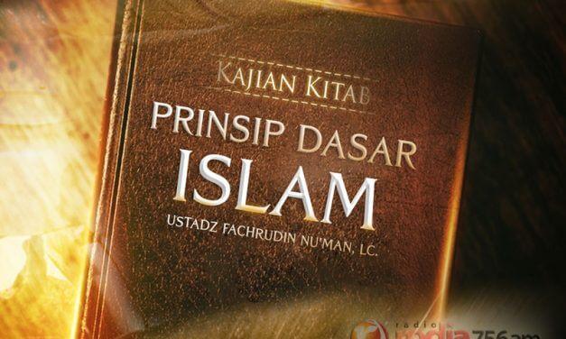 Larangan Berburuk Sangka, Memata-matai, dan Mencari-cari Kesalahan Orang Lain – Prinsip Dasar Islam (Ustadz Fachrudin Nu'man, Lc.)