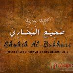 Bab Seseorang Mewudhukan Temannya – Kitab Shahih Bukhari (Ustadz Badrusalam, Lc.)