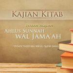 Tata Cara Pengambilan Dalil Bagian 2 – Syarah 'Aqidah Ahlus Sunnah wal Jama'ah (Ustadz Yazid 'Abdul Qadir Jawas)