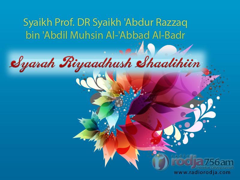 Keutamaan Siwak dan Beberapa Perkara / Sunnah Fitrah – Bab 215 – Kitab Riyadhush Shalihin (Syaikh Prof. DR 'Abdur Razzaq bin 'Abdil Muhsin Al-Badr)