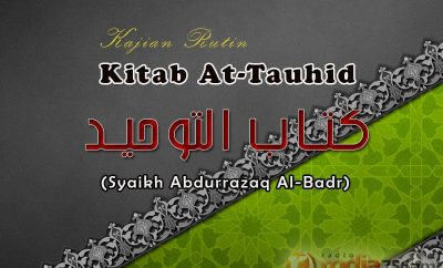 Download Kajian Kitab Tauhid - Syaikh Prof. Dr. 'Abdur Razzaq Al-Badr