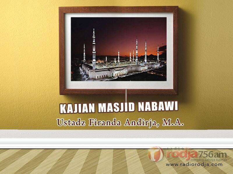 Penjelasan tentang Wakaf – Kitab 'Umdatul Ahkam – Kajian Masjid Nabawi (Ustadz Abu 'Abdil Muhsin Firanda Andirja, M.A.)