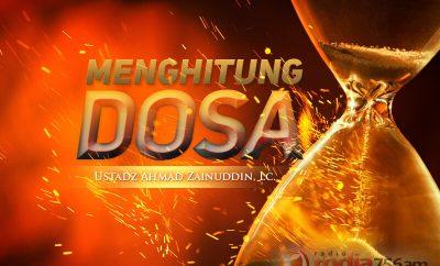 Download Kajian: Menghitung Dosa (Ustadz Ahmad Zainuddin, Lc.)