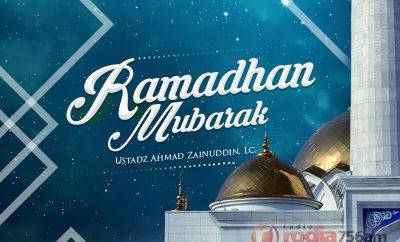 Download Kajian: Ramadhan Mubarak (Ustadz Ahmad Zainuddin, Lc.)