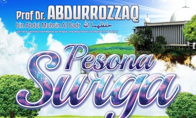 Download Kajian Tabligh Akbar: Pesona Surga - Syaikh Prof. Dr. 'Abdur Razzaq bin 'Abdil Muhsin Al-Badr