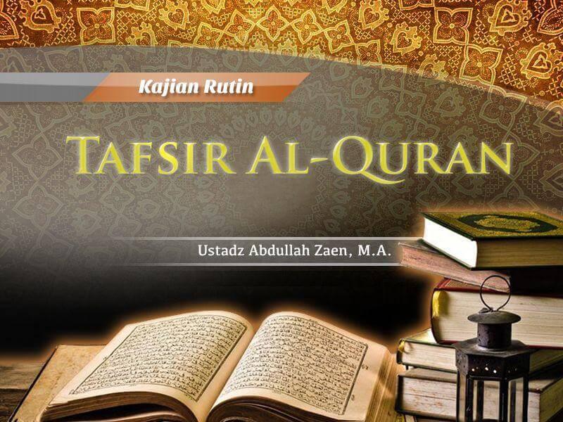 Tafsir Surat Al-Lail Ayat 1-4 – Tafsir Al-Quran (Ustadz Abdullah Zaen, M.A.)