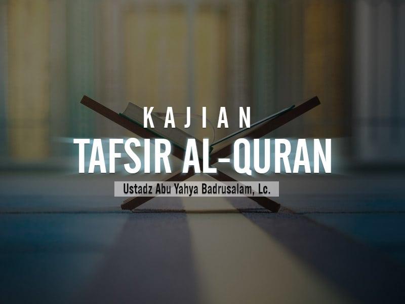 Tafsir Surat Al-Baqarah Ayat 78 – 80 (Ustadz Badrusalam, Lc.)