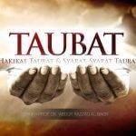 Taubat, Hakikat Taubat, dan Syarat-Syarat Taubat (Syaikh Prof. Dr. 'Abdur Razzaq Al-Badr)