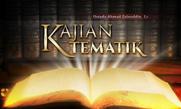 Mengacau Keamanan Bukan Bagian dari Islam (Ustadz Ahmad Zainuddin, Lc.)