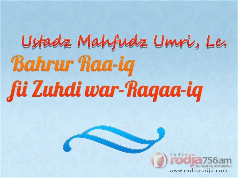 Amar Ma'ruf Nahi Munkar adalah Sifat Orang yang Beriman – Kitab Bahrur Raiq (Ustadz Mahfudz Umri, Lc.)