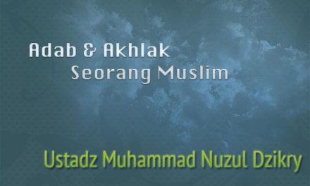 Menjaga Kehormatan Orang Lain dengan Menjauhi Dosa Ghibah – Bagian ke-3 (Ustadz Muhammad Nuzul Dzikry, Lc.)