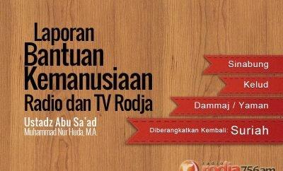 Download Laporan Bantuan Kemanusiaan Radio dan TV Rodja serta Taushiyah - Ustadz Abu Sa'ad Muhammad Nur Huda, M.A.