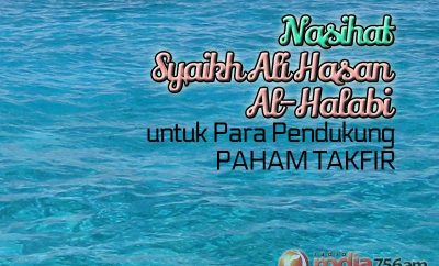 Download Nasihat Ulama Ahlus Sunnah: Nasihat Syaikh Ali Hasan Al-Halabi untuk Para Pendukung Paham Takfir