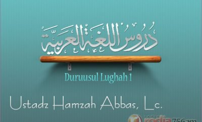 Download Pelajaran Bahasa Arab: Duruusul Lughah 1 (Ustadz Hamzah Abbas, Lc.)