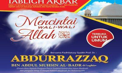 """Download Poster Tabligh Akbar 3 April 2016: """"Mencintai Wali-Wali Allah"""" - Syaikh Prof. Dr. Abdurrazzaq Al-Badr - di Masjid Istiqlal Jakarta"""